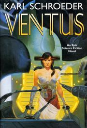 Cover of: Ventus | Karl Schroeder