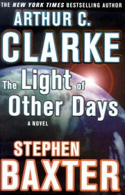 Cover of: The Light of Other Days: A Novel