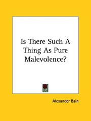 Cover of: Is There Such A Thing As Pure Malevolence?