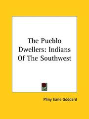 Cover of: The Pueblo Dwellers | Pliny Earle Goddard