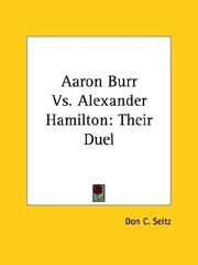 Cover of: Aaron Burr Vs. Alexander Hamilton | Don C. Seitz
