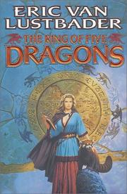 Cover of: The ring of five dragons | Eric Van Lustbader