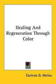Cover of: Healing and Regeneration Through Color