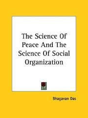 Cover of: The Science Of Peace And The Science Of Social Organization
