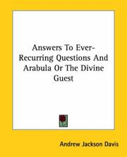 Cover of: Answers To Ever-Recurring Questions And Arabula Or The Divine Guest