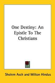 Cover of: One Destiny: An Epistle To The Christians