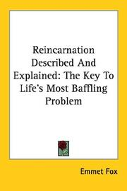 Cover of: Reincarnation Described and Explained