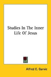 Cover of: Studies in the Inner Life of Jesus | Alfred Ernest Garvie