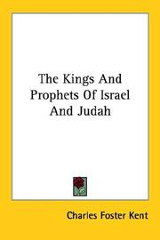 Cover of: The Kings And Prophets of Israel And Jud