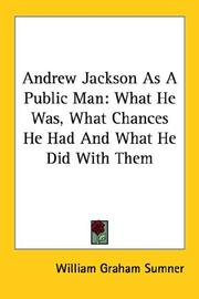 Cover of: Andrew Jackson As a Public Man | William Grah Sumner