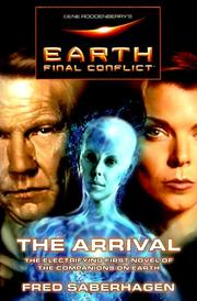 Cover of: Gene Roddenberry's Earth: Final Conflict--The Arrival (Earth: Final Conflict)