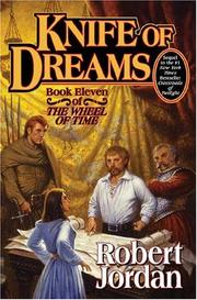 Cover of: Wheel of Time Book Eleven - Knife of Dreams