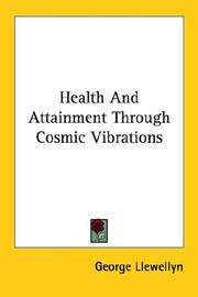 Cover of: Health And Attainment Through Cosmic Vibrations