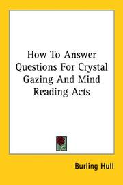 Cover of: How to Answer Questions for Crystal Gazing and Mind Reading Acts