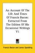 Cover of: An Account Of The Life And Times Of Francis Bacon