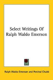 Cover of: Select writings of Ralph Waldo Emerson