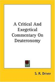 A critical and exegetical commentary on Deuteronomy by S. R. Driver