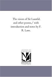 Cover of: The vision of Sir Launfal, and other poems,/ with introduction and notes by F. R. Lane. | Michigan Historical Reprint Series