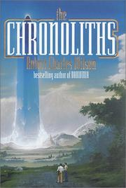 Cover of: The Chronoliths | Robert Charles Wilson