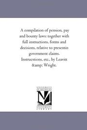Cover of: A compilation of pension, pay and bounty laws | Michigan Historical Reprint Series