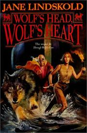 Cover of: Wolf's head, wolf's heart