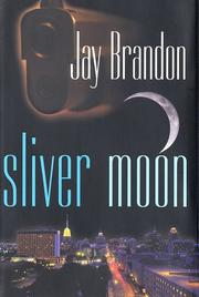 Cover of: Sliver moon: a new Chris Sinclair thriller