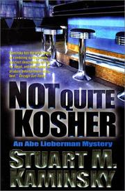 Cover of: Not quite kosher: an Abe Lieberman mystery