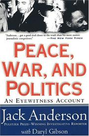 Cover of: Peace, War, and Politics | Jack Anderson