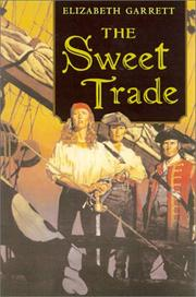 Cover of: The sweet trade