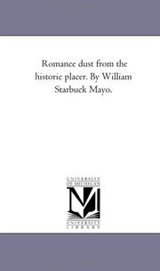 Cover of: Romance dust from the historic placer. By William Starbuck Mayo. | Michigan Historical Reprint Series