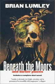 Cover of: Beneath the moors and darker places