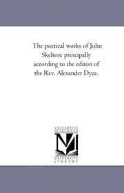 Cover of: The poetical works of John Skelton
