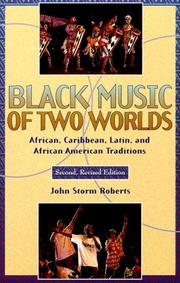Cover of: Black music of two worlds | John Storm Roberts