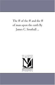 Cover of: The # of the # and the # of man upon the earth By James C. Southall ... | Michigan Historical Reprint Series