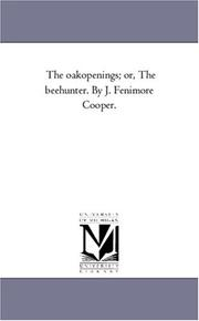 Cover of: The oakopenings; or, The beehunter. By J. Fenimore Cooper