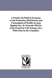Cover of: A treatise on political economy | Michigan Historical Reprint Series