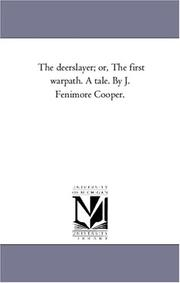 Cover of: The deerslayer; or, The first warpath. A tale. By J. Fenimore Cooper. | Michigan Historical Reprint Series