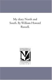 Cover of: My diary North and South. By William Howard Russell. | Sir William Howard Russell