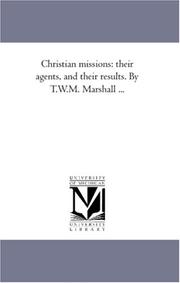 Cover of: Christian missions | Marshall, T. W. M. (Thomas William M.)