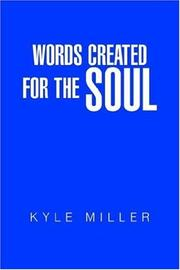 Cover of: Words Created For The Soul