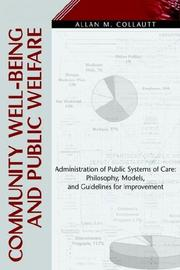 Cover of: Community Well-Being and Public Welfare | Allan M. Collautt