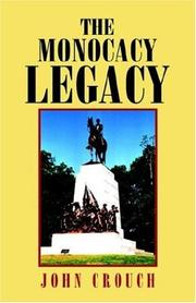 Cover of: The Monocacy Legacy