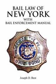 Cover of: Bail Law of New York | Joseph D. Best