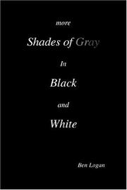 Cover of: more SHADES OF GRAY in BLACK and WHITE