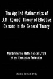 Cover of: The Applied Mathematics of J.M. Keynes' Theory of Effective Demand in the General Theory