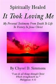 Cover of: Spiritually Healed | Chyrel D. Simmons
