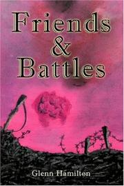 Cover of: Friends & Battles