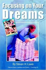 Cover of: Focusing on Your Dreams | Steven H. Lewis