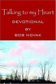 Cover of: Talking to my Heart | Bob Novak