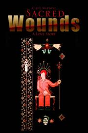Cover of: Sacred Wounds | Kathy Martone